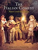 Duchartre, Pierre Louis: The Italian Comedy: The Improvisation, Scenarios, Lives, Atrod. by Fred Eggan. by William A. Glaser and David L. Sills. J. G. Crowther.