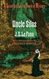 Le Fanu, Joseph Sheridan: Uncle Silas a Tale of Bartram Haugh