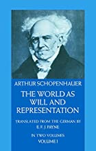 The World As Will and Representation, In Two…
