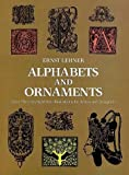 Lehner, Ernst: Alphabets and Ornaments