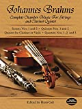 Brahms, Johannes: Complete Chamber Music for Strings and Clarinet Quintet