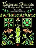Gillon, Edmund Vincent: Victorian Stencils for Design and Decoration
