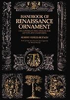 Handbook of Renaissance Ornament: 1290…