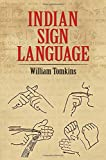 Tomkins, William: Indian Sign Language