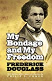 Douglass, Frederick: My Bondage and My Freedom