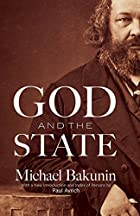 God and the State by Michael Bakunin
