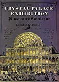Art-Journal: Crystal Palace Exhibition: Illustrated Catalogue London
