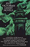 Bleiler, Everett Franklin: Five Victorian Ghost Novels
