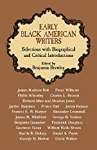 Early Black American Writers: Selections…