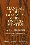 Hitchcock, Albert Spear: Manual of the Grasses of the United States