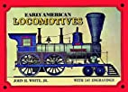 Early American Locomotives (Trains) by John…