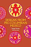 Enciso, Jorge: Designs from Pre-Columbian Mexico