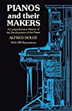 Dolge, A.: Pianos and Their Makers