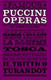 Hughes, Patrick Cairns: Famous Puccini Operas: An Analytical Guide for the Opera Goer and Armchair Listener