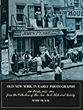 Black, Mary: Old New York in Early Photographs: 1853-1901