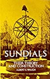 Waugh, Albert Edmund: Sundials: Their Theory and Construction