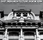 Cast-Iron Architecture in New York: A…
