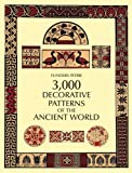 Petrie, Flinders: 3000 Decorative Patterns of the Ancient World