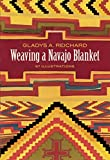 Reichard, Gladys Amanda: Weaving a Navajo Blanket