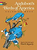 John James Audubon: Audubon's Birds of America Coloring Book