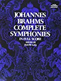 Brahms, J.: Johannes Brahms: Complete Symphonies in Full Score