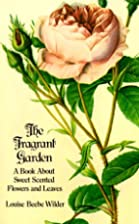 The Fragrant Garden: A Book About Sweet…