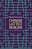 Dye, Daniel Sheets: Chinese Lattice Designs