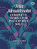 Mendelssohn, Felix: Complete Works for Pianoforte Solo, Vol. 2