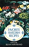 Widenfelt, Sam Erik, Ed: Favorite Swedish Recipes