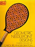 Grafton, Carol Belanger: Geometric Needlepoint Designs: Charted for Easy Use