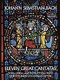 Bach, Johann Sebastian: Eleven Great Cantatas (Dover Music Scores)