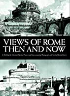 Views of Rome, then and now by Herschel…