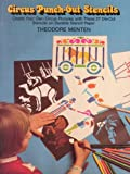 Menten, Theodore: Circus Punch-Out Stencils (Dover Children's Activity Books)
