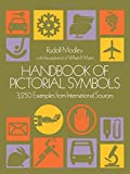 Myers, William R.: Handbook of Pictorial Symbols: 3,250 Examples from International Sources