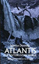 Atlantis: The Antediluvian World by Ignatius…