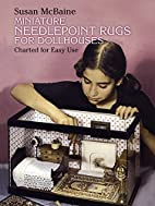 Miniature Needlepoint Rugs for Dollhouses by…