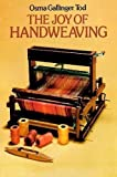 Tod, Osma Palmer Gallinger: The Joy of Hand Weaving
