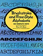 Brushstroke and Free-Style Alphabets: 100…