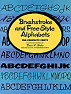 Brushstroke and Free-Style Alphabets: 100…