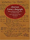 Ryskamp, Charles: American Literary Autographs, from Washington Irving to Henry James