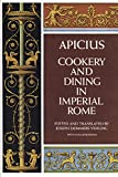 Vehling, Joseph Dommers: Apicius Cookery and Dining in Imperial Rome