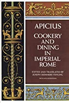 Cookery and Dining in Imperial Rome by…