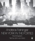 New York in the Forties by Andreas Feininger