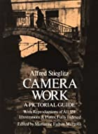 Alfred Stieglitz: Camera Work: A Pictorial…