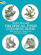 Tropical Fish Coloring Book by Stefen…