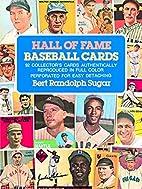 Hall of Fame Baseball Cards by Bert Randolph…