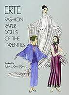 Erte Fashion Paper Dolls of the Twenties…