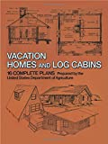 U.S. Department of Agriculture: Vacation Homes and Cabins: 16 Complete Plans