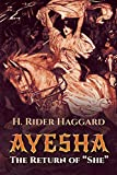 Haggard, H. Rider: Ayesha: The Return of She