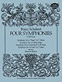 Franz Schubert: Four Symphonies in Full Score (Dover Music Scores)